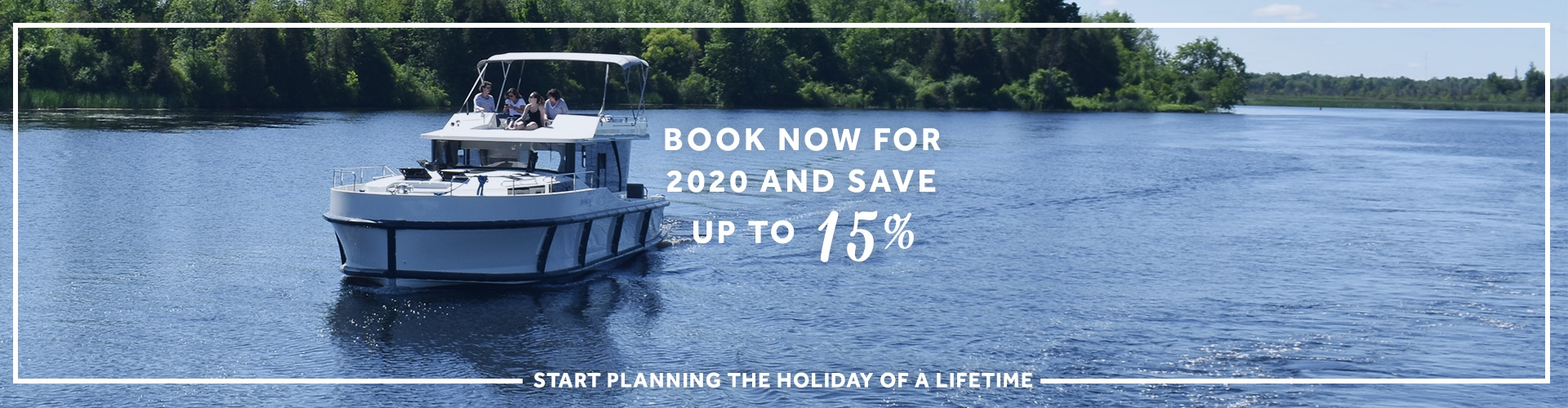 Book now for 2020 and save up to 15%